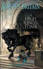 The High King's Tomb (Green Rider #3)