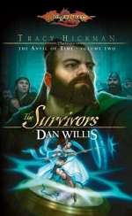 The Survivors (Dragonlance: Tracy Hickman Presents the Anvil of Time #2)