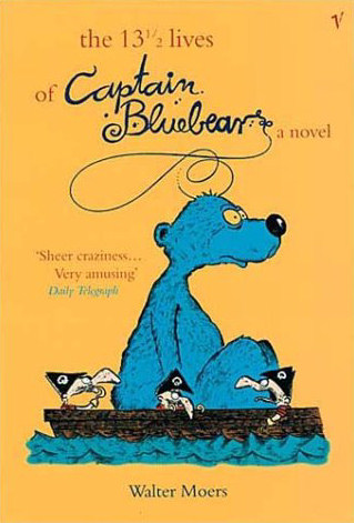 The 13 1/2 Lives of Captain Bluebear (Zamonia #1) - Walter Moers