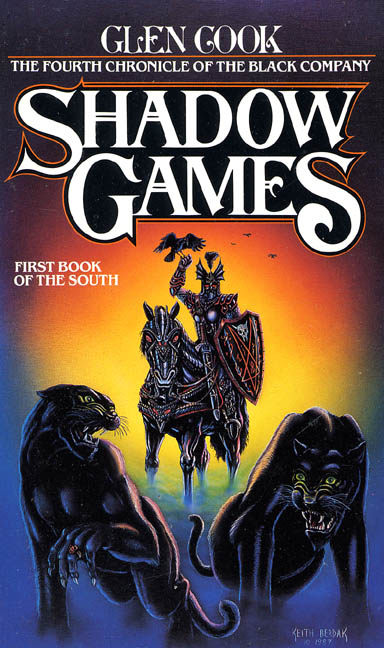 Shadow Games (The Black Company #4) - Glen Cook