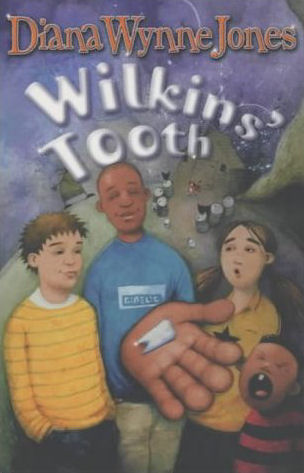 Wilkin's Tooth - Diana Wynne Jones