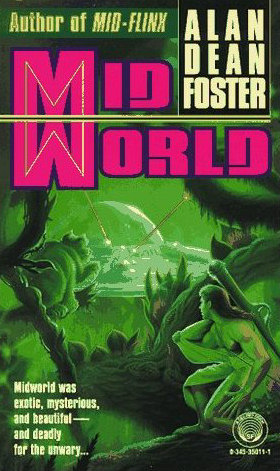 Midworld (Humanx Commonwealth #1) - Alan Dean Foster