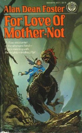For Love of Mother-Not - Alan Dean Foster