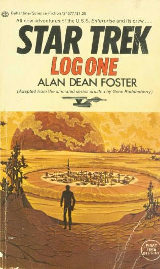 Star Trek Log One (Star Trek: The Animated Series / Star Trek Logs #1) - Alan Dean Foster