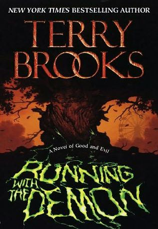 Running with the Demon (The Word and The Void #1) - Terry Brooks