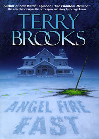Angel Fire East (The Word and The Void #3) - Terry Brooks