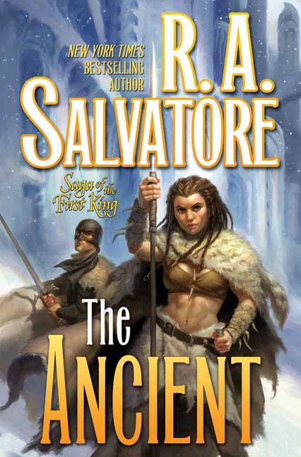 The Ancient (Saga of the First King #2) - R. A. Salvatore
