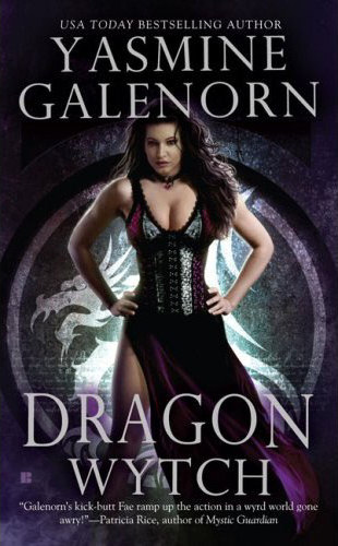 Dragon Wytch (Sisters of the Moon / The Otherworld Series #4) - Yasmine Galenorn
