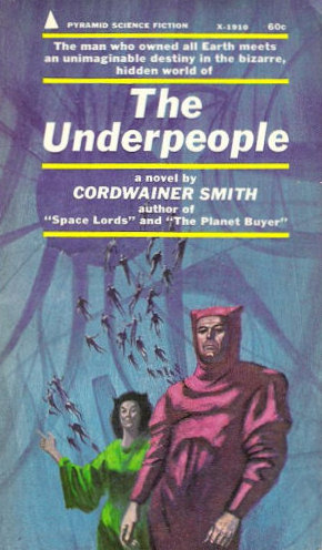 The Underpeople - Cordwainer Smith