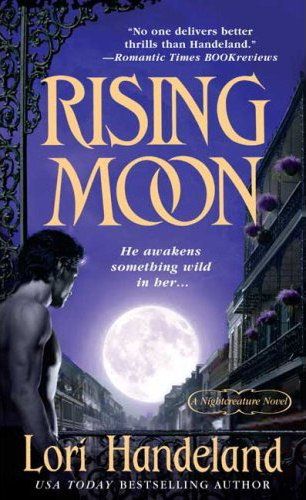 Rising Moon (Nightcreature #6) - Lori Handeland