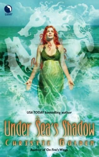 Under Sea's Shadow (Final Dance #3) - Christie Golden