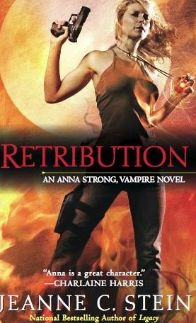 Retribution (Anna Strong Chronicles / Anna Strong, Vampire #5) - Jeanne C. Stein