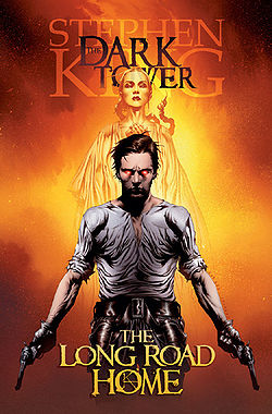 The Dark Tower: The Long Road Home (The Dark Tower Graphic Novels #2) - Stephen King, Peter David, Jae Lee, Richard Isanove, Robin Furth