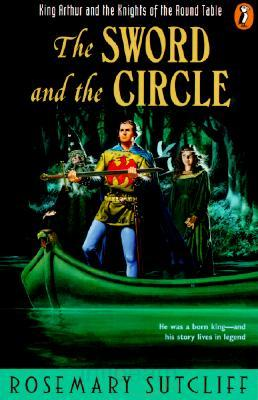 The Sword and the Circle - Rosemary Sutcliff