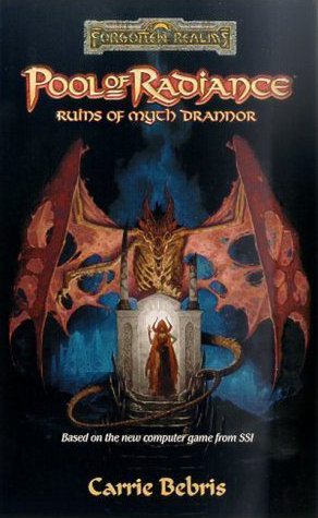 Pool of Radiance: Ruins of Myth Drannor - Carrie A. Bebris