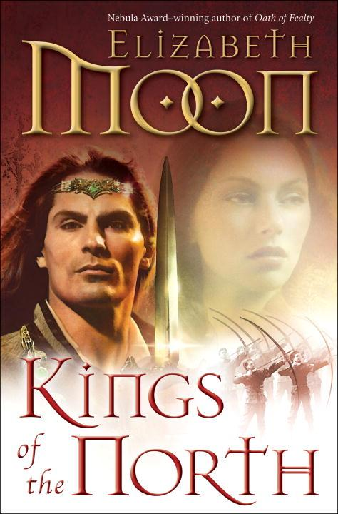 Kings of the North (Paladin's Legacy #2) - Elizabeth Moon