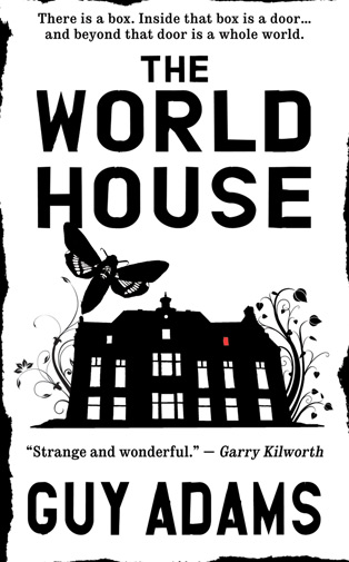 The World House (The World House #1) - Guy Adams
