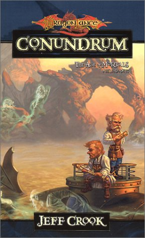 Conundrum (Dragonlance: The Age of Mortals #1) - Jeff Crook