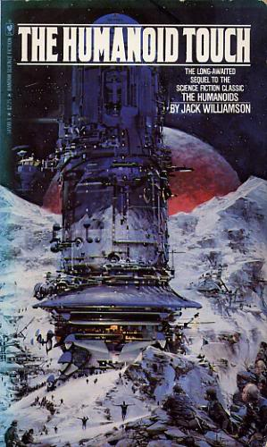 The Humanoid Touch (Humanoids #2) - Jack Williamson