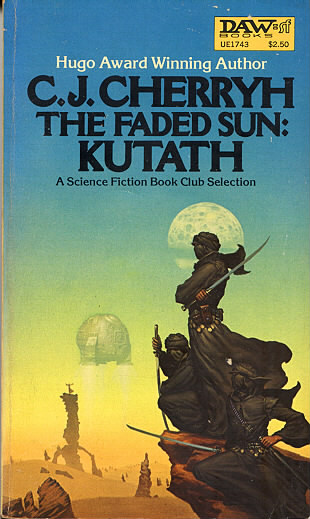 The Faded Sun: Kutath (The Faded Sun Trilogy #3) - C. J. Cherryh