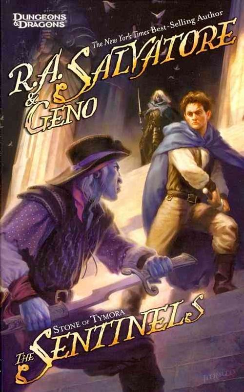 The Sentinels (Stone of Tymora #3) - R. A. Salvatore, Geno Salvatore