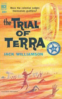 The Trial of Terra - Jack Williamson