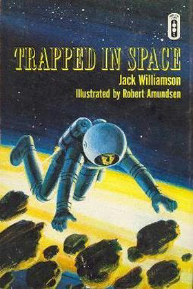 Trapped in Space - Jack Williamson