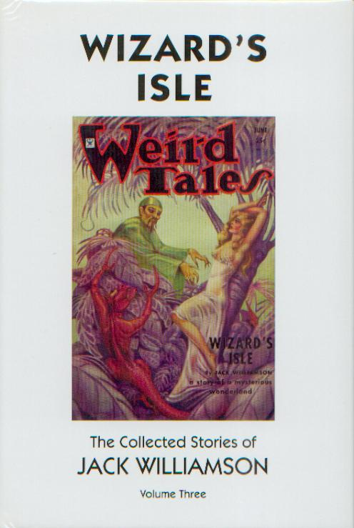 Wizard's Isle (The Collected Stories of Jack Williamson #3) - Jack Williamson