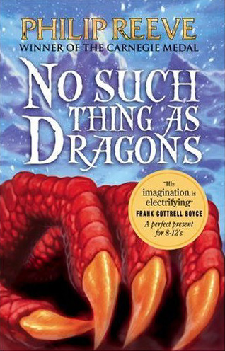 No Such Thing As Dragons - Philip Reeve