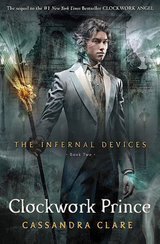 Clockwork Prince (The Infernal Devices #2) - Cassandra Clare