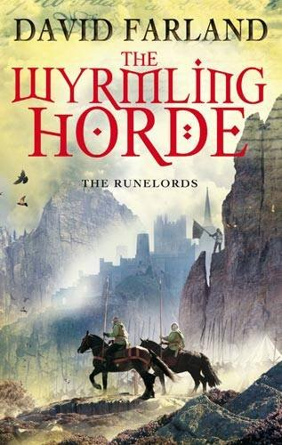 The Wyrmling Horde (The Runelords #7) - David Farland