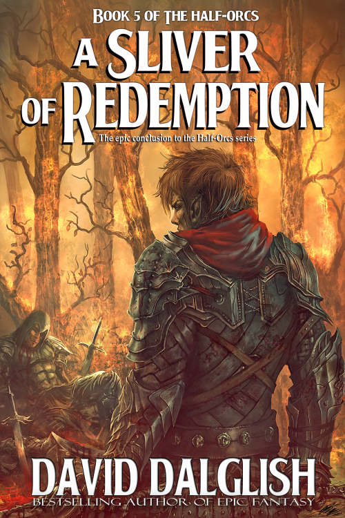 A Sliver of Redemption (The Half-Orcs #5) - David Dalglish