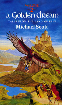 A Golden Dream (Tales from the Land of Erin #2) - Michael Scott