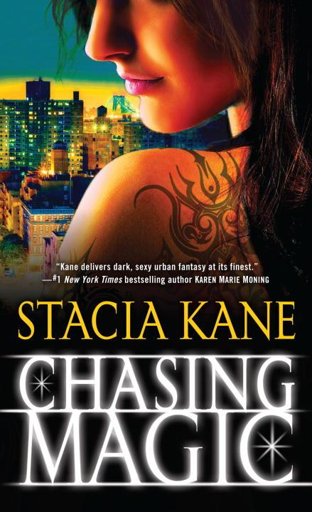 Chasing Magic (The Downside Ghosts #5) - Stacia Kane