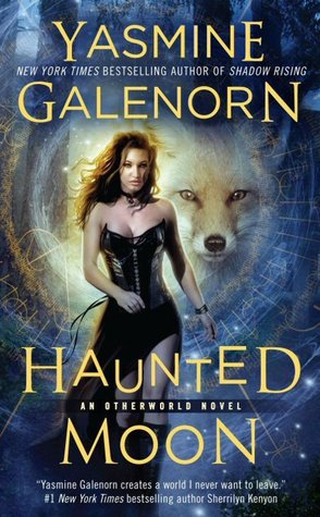 Haunted Moon (Sisters of the Moon / The Otherworld Series #13) - Yasmine Galenorn