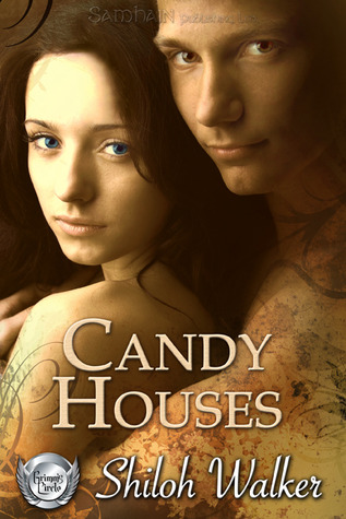 Candy Houses (Grimm's Circle #1) - Shiloh Walker