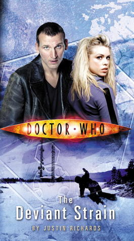The Deviant Strain (Doctor Who: The New Series #4) - Justin Richards