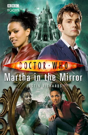 Martha in the Mirror (Doctor Who: The New Series #22) - Justin Richards