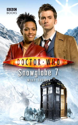 Snowglobe 7 (Doctor Who: The New Series #23) - Mike Tucker