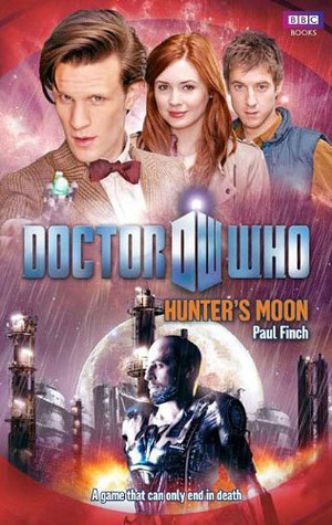 Hunter's Moon (Doctor Who: The New Series #43) - Paul Finch