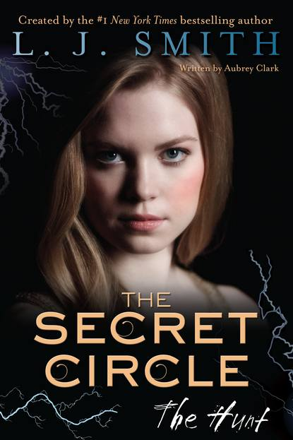 The Hunt (The Secret Circle #5) - L. J. Smith, Aubrey Clark