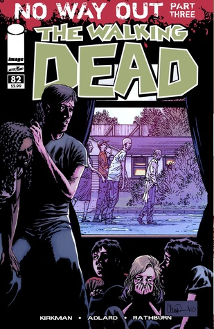 The Walking Dead, Issue #82 (The Walking Dead (single issues) #82) - Charlie Adlard, Robert Kirkman, Cliff Rathburn
