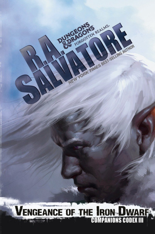 Vengeance of the Iron Dwarf (Companions Codex #3) - R. A. Salvatore