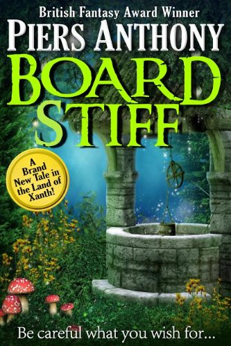 Board Stiff (Xanth #38) - Piers Anthony