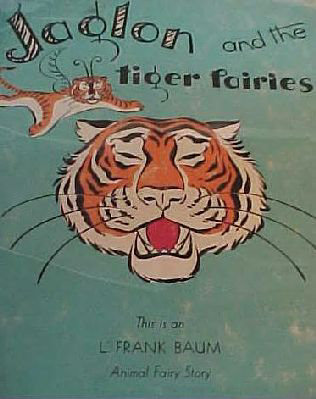 Jaglon and the Tiger Fairies - L. Frank Baum