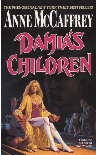 Damia's Children (The Tower and the Hive #3) - Anne McCaffrey