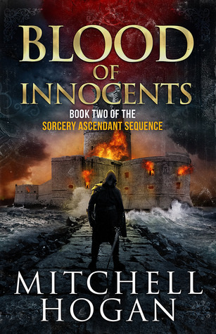 Blood of Innocents (Sorcery Ascendant Sequence #2) - Mitchell Hogan