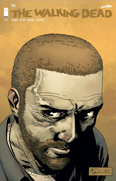 The Walking Dead, Issue #144 (The Walking Dead (single issues) #144) - Charlie Adlard, Robert Kirkman, Cliff Rathburn, Stefano Gaudiano