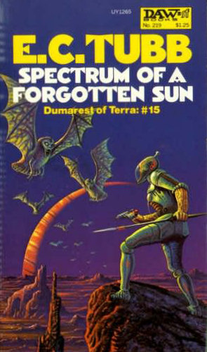 Spectrum of a Forgotten Sun (Dumarest of Terra #15) - E. C. Tubb