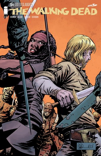 The Walking Dead, Issue #154 (The Walking Dead (single issues) #154) - Charlie Adlard, Robert Kirkman, Cliff Rathburn, Stefano Gaudiano